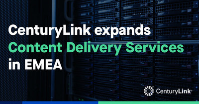 Investment demonstrates CenturyLink's commitment to providing scalable, highly available and resilient content delivery solutions to OTT providers, broadcasters and gaming companies