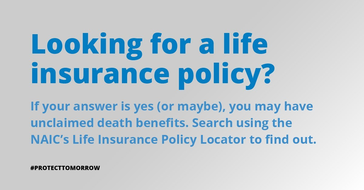 NAIC Life Insurance Policy Locator Helps Consumers Find ...
