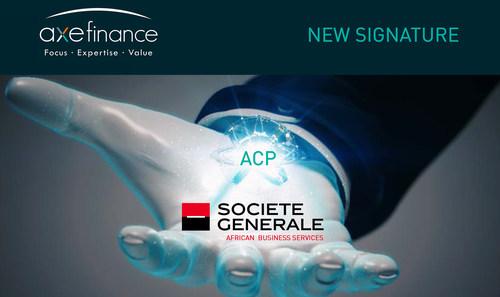 Société Générale signature with axefinance (PRNewsfoto/axefinance)