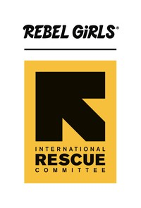 Rebel Girls and the International Rescue Committee Will Engage in a Year-Long Partnership.
