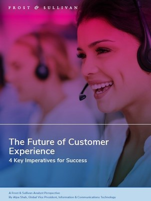 Frost & Sullivan: 4 Imperatives to Succeed in the Future of Customer Experience