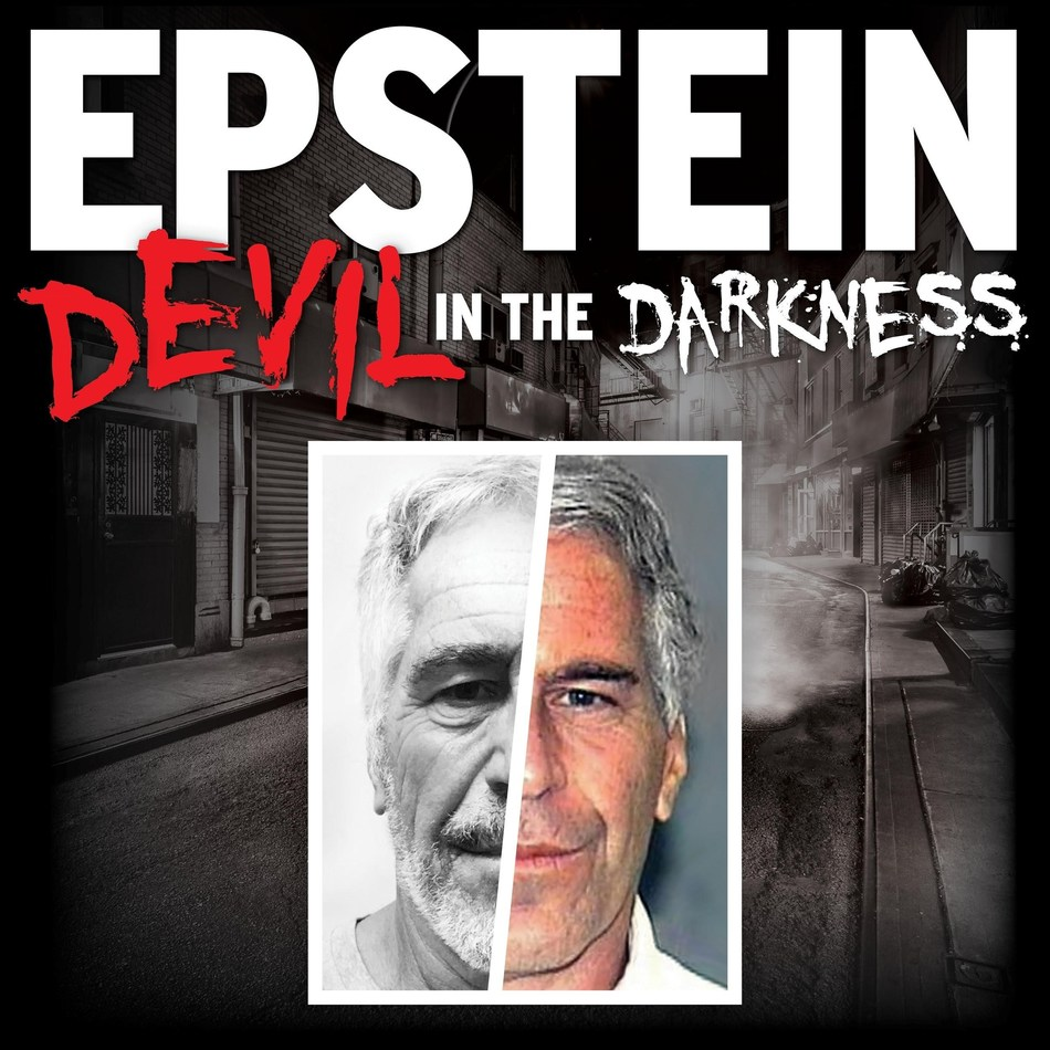New Podcast Series EPSTEIN: DEVIL IN THE DARKNESS Debuts