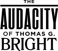 The Audacity of Thomas G. Bright (CNW Group/Arterra Wines Canada)