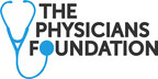 The Physicians Foundation Releases Comprehensive Recommendations...