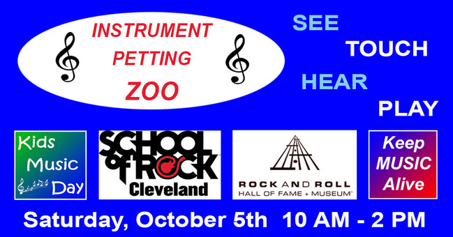 Saturday, October 5th - Musical Instrument Petting Zoo at the Rock and Roll Hall of Fame