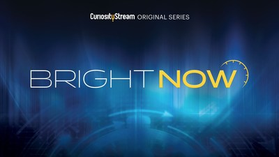 CuriosityStream Serves Up A Fast-Paced Dive Into Today's Fascinating Stories With The Premiere Of Bright Now