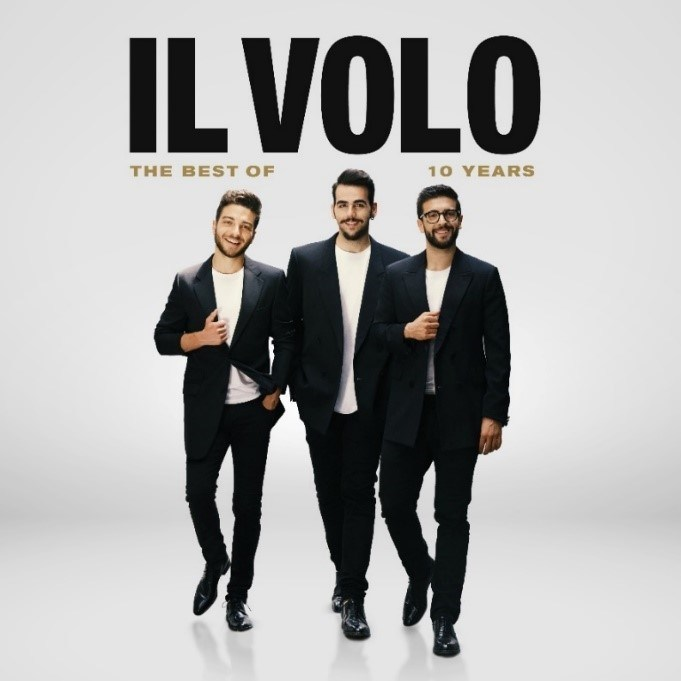 Il Volo Tour 2020.Il Volo Announce New Album 10 Years The Best Of To Be