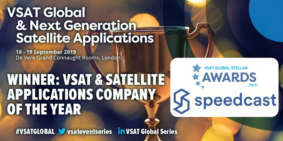VSAT Stellar Award Recognizes Speedcast's Significant Contributions Towards the Satellite Industry and the Evolution of VSAT and Satellite Applications in the Past Year