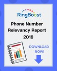 RingBoost's 2019 Phone Number Relevancy Report Shows Savvy Businesses are Choosing Custom Phone Numbers